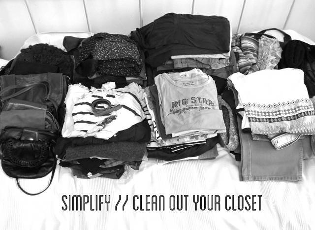 simplify and clean out your closet