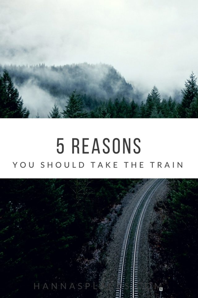 5 reasons train travel is great