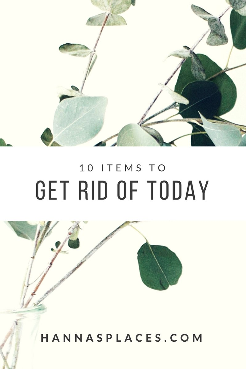 Let's declutter - 10 items to get rid off today