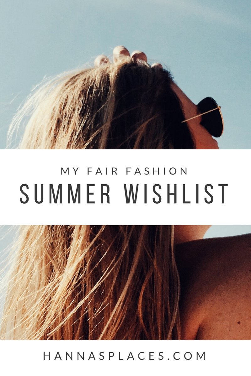 My fair fashion summer wishlist
