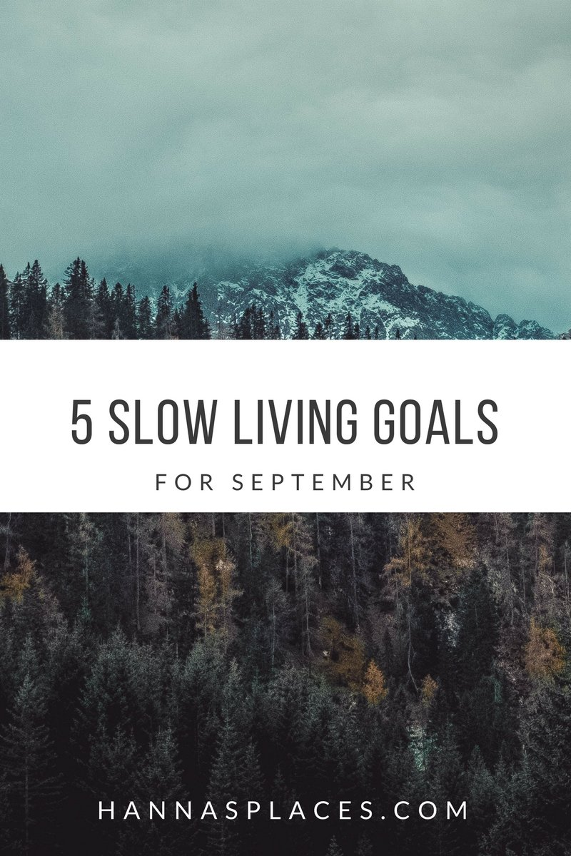 5 slow living goals for September