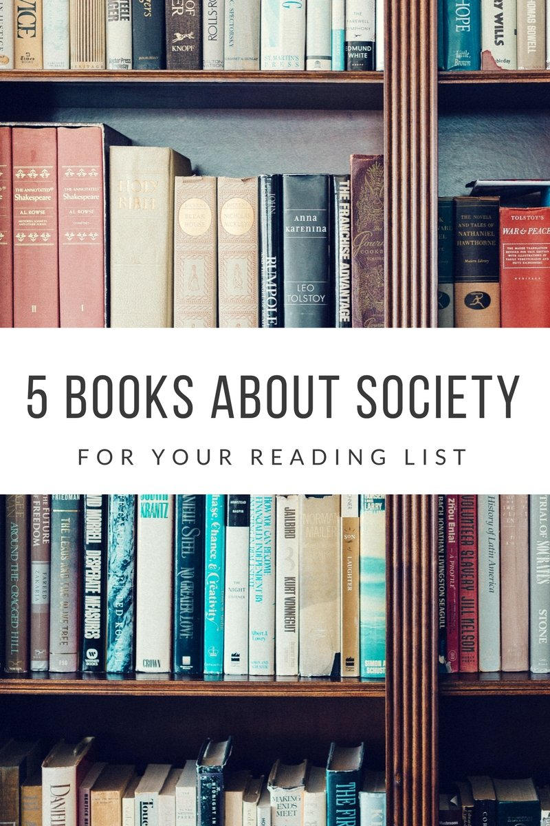 5 books about society for your reading list