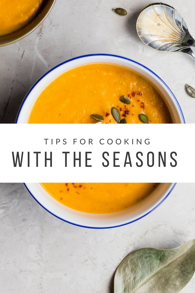 My favourite tips for cooking seasonal